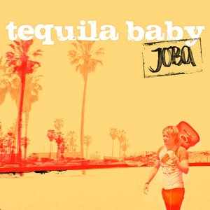 Image for 'Tequila Baby - Single'