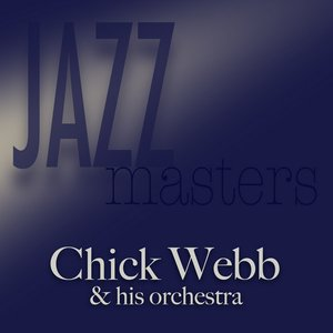 Image for 'Jazz Masters - Chick Webb'