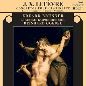 Immagine per 'Lefevre, J.X.: Clarinet Concertos Nos. 3, 4 and 6'
