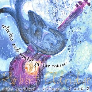 Image for 'Eclectic and Mental Guitar Music-solo guitar (vol. 1 & 2)'