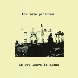Image for 'If You Leave It Alone'