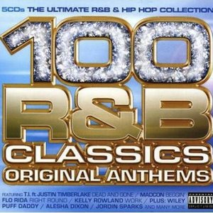 Image for '100 R&B Classics: Original Anthems'