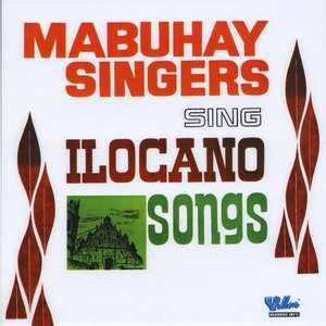 Image for 'Mabuhay Singers Sing Ilocano Songs'