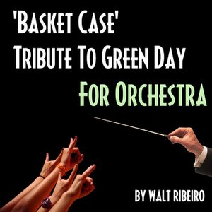 Image for 'Green Day 'Basket Case' For Orchestra'