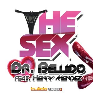 Image for 'The Sex (feat. Henry Mendez)'