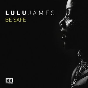 Image for 'Be Safe'