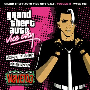 Image for 'Grand Theft Auto: Vice City, Volume 2: Wave 103'