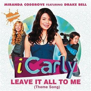Image for 'Leave It All To Me (Theme from iCarly)'