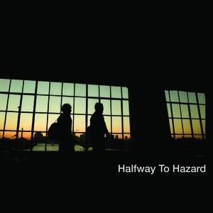 Image for 'Halfway To Hazard'