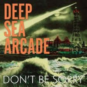 Image for 'Don't Be Sorry'