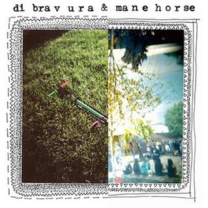 Image for 'Di Bravura/Mane Horse Split'