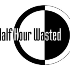 Image for 'Half Hour Wasted'