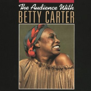 """The Audience With Betty Carter""的封面"