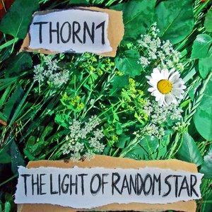 Image for 'Thorn1 - The Light of Random Star'