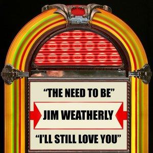 Imagen de 'The Need To Be / I'll Still Love You'