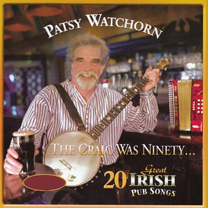 Image for 'The Craic Was Ninety (20 Great Irish Pub Songs)'