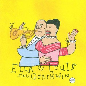 Image for 'Our Love Is Here To Stay: Ella & Louis Sing Gershwin'