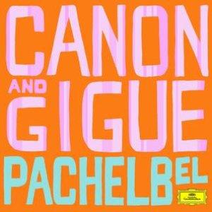 Bild för 'Pachelbel: Canon and Gigue'