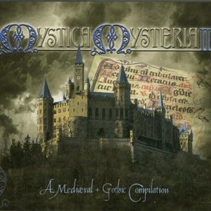 Image for 'Mystica Mysteria III: A Medieval + Gothic Compilation (disc 1: Discus Primus)'