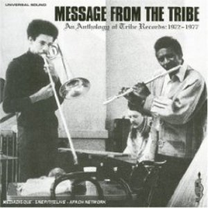Image for 'Message from the tribe (A Tribe Anthology)'