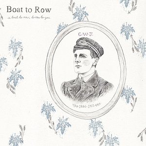 Image for 'A Boat to Row, to Row to You'