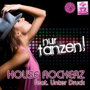 Image for 'House Rockerz feat. Unter Druck'