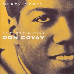 Image for 'Mercy Mercy: The Definitive Don Covay'