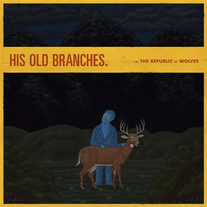 Image for 'His Old Branches'