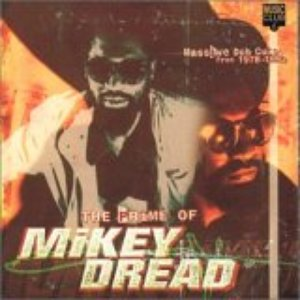 Image for 'The Prime of Mikey Dread: Massive Dub Cuts, 1978-1992'