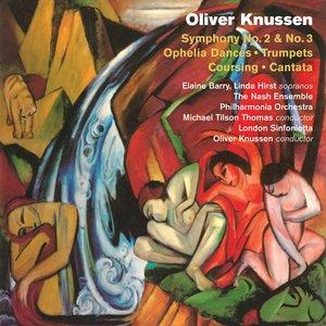 Image for 'Knussen: Symphony No. 2 & No. 3 - Ophelia Dances - Trumpets - Coursing - Cantata'