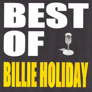 Image for 'Best Of Billie Holiday'