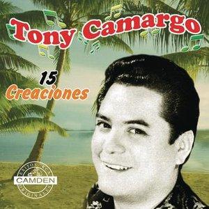 Image for 'Tony Camargo - 15 Creaciones'