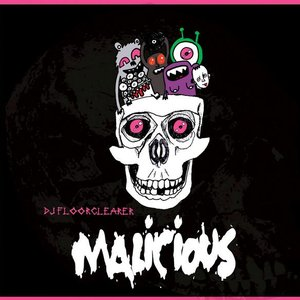 Image for 'NTK006 DJ Floorclearer - Malicious'