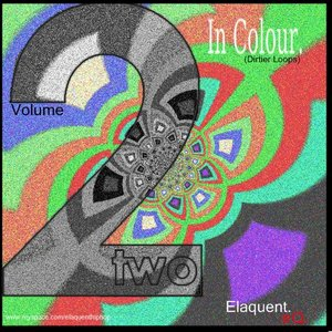 Image for 'In Colour Vol. 2 (Dirtier Loops)'