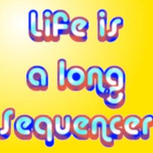 Imagem de 'Life is a Long Sequencer'