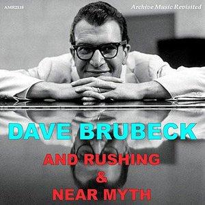 Immagine per 'Brubeck And Rushing - Near Myth'