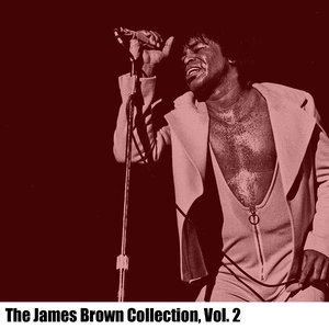 Image for 'The James Brown Collection, Vol. 2'