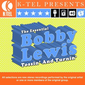 Image for 'The Essential Bobby Lewis - Tossin' And Turnin''