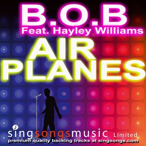 Image for 'Airplanes (In the style of B.o.B featuring Hayley Williams of Paramore)'