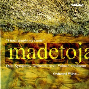 Image for 'Madetoja: Orchestral Works, Vol. 1'
