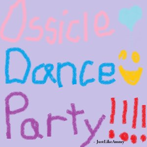 Image for 'OssicleDanceParty!!!!'