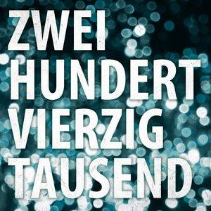Image for 'Zweihundertvierzigtausend'