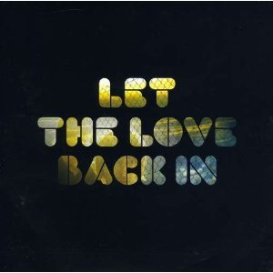 Image for 'Let the Love Back In'