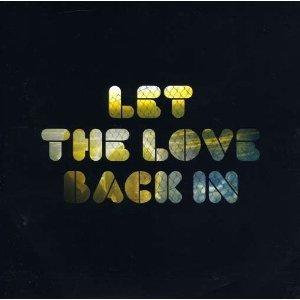 Imagem de 'Let the Love Back In'