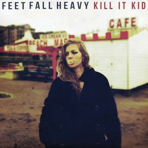 Image for 'Feet Fall Heavy'