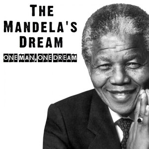 Image for 'The Mandela's Dream (One Man, One Dream)'