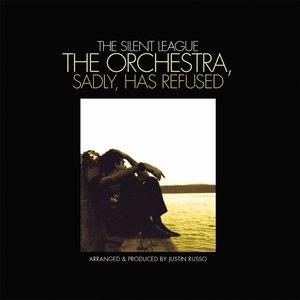 Bild für 'The Orchestra, Sadly, Has Refused'
