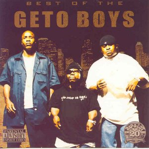 Image for 'The Best Of The Geto Boys'