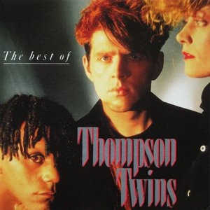 Image for 'The Best Of Thompson Twins'