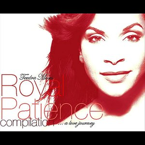Immagine per 'Royal Patience Compilation....(A Love Journey)'